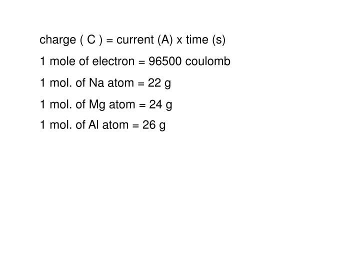 charge ( C ) = current (A) x time (s)