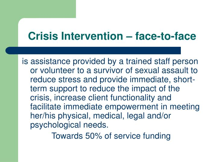 Crisis Intervention – face-to-face