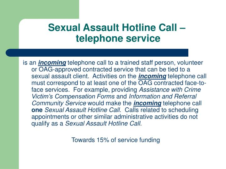 Sexual Assault Hotline Call –