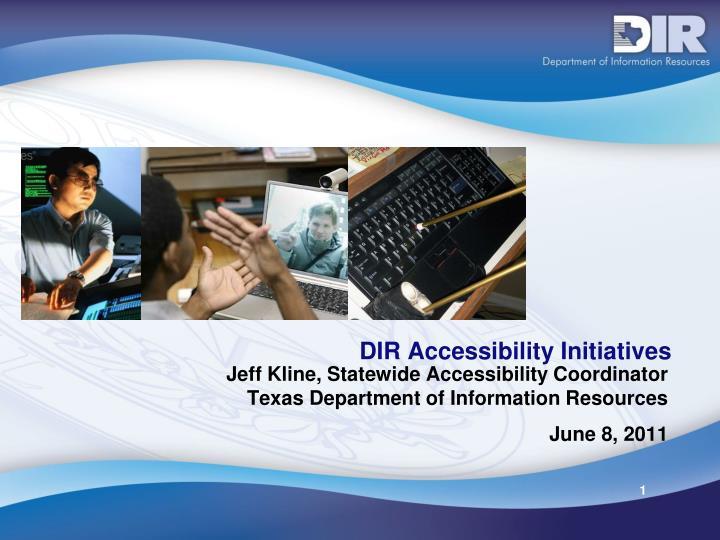 dir accessibility initiatives