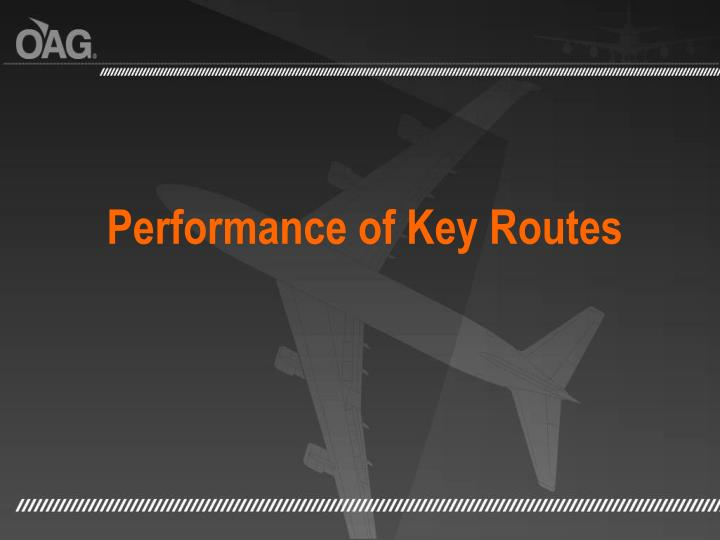 Performance of Key Routes