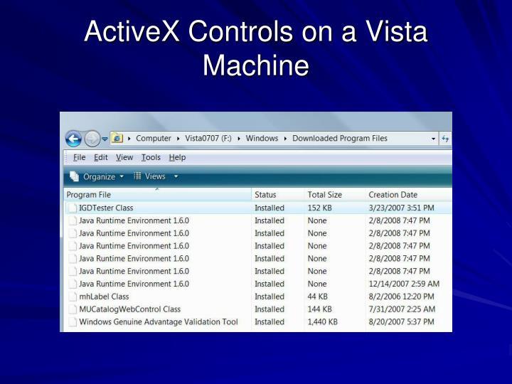 ActiveX Controls on a Vista Machine