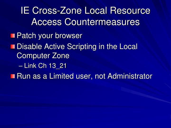 IE Cross-Zone Local Resource Access Countermeasures