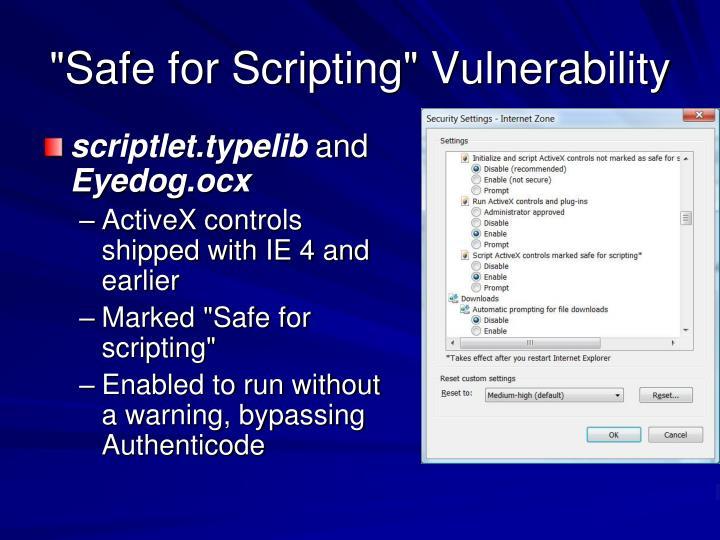 """""""Safe for Scripting"""" Vulnerability"""
