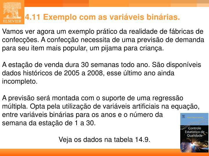 14.11 Exemplo com as variáveis binárias.