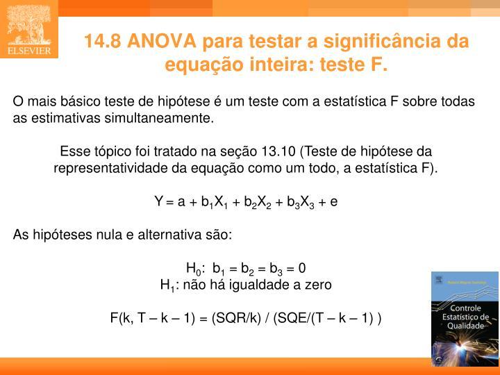 14.8 ANOVA para testar a significância da equação inteira: teste F.