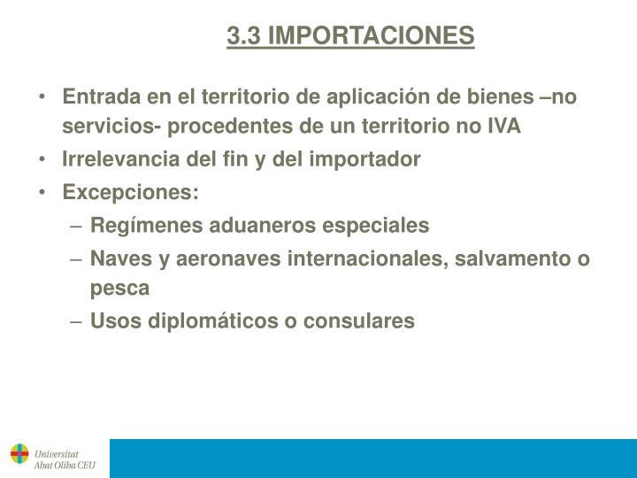3.3 IMPORTACIONES