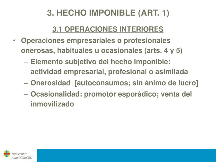 3. HECHO IMPONIBLE (ART. 1)