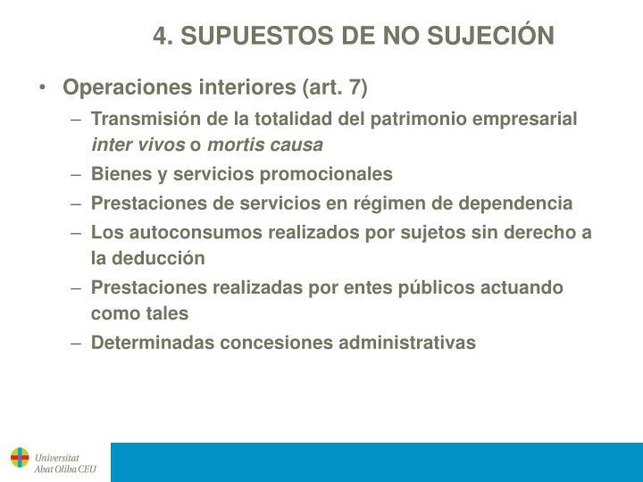 4. SUPUESTOS DE NO SUJECIÓN
