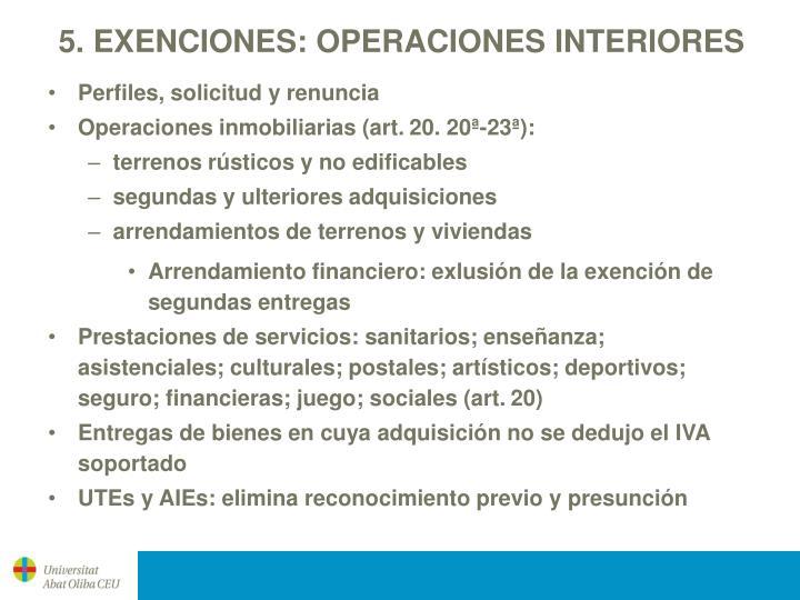 5. EXENCIONES: OPERACIONES INTERIORES