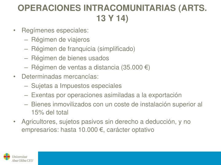 OPERACIONES INTRACOMUNITARIAS (ARTS. 13 Y 14)