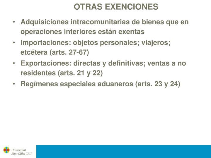 OTRAS EXENCIONES
