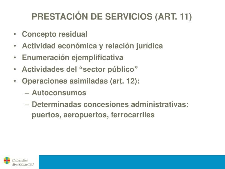 PRESTACIÓN DE SERVICIOS (ART. 11)