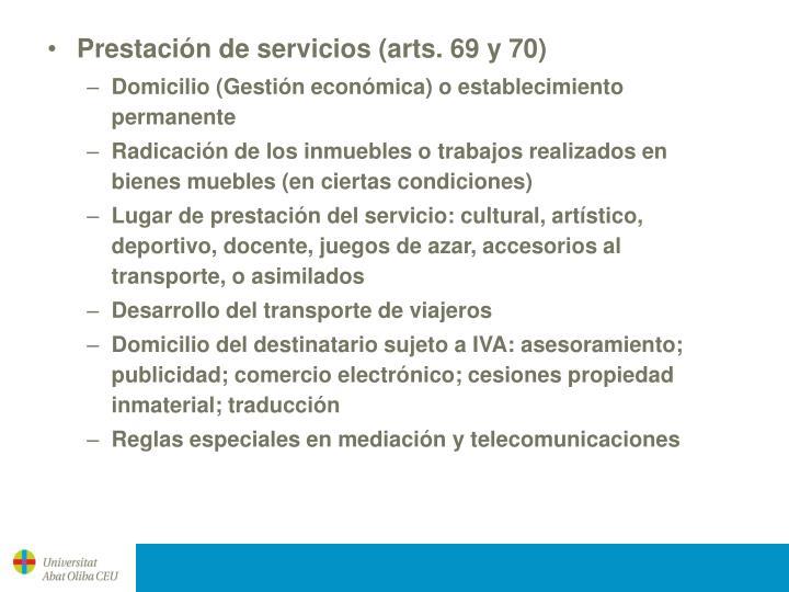 Prestación de servicios (arts. 69 y 70)
