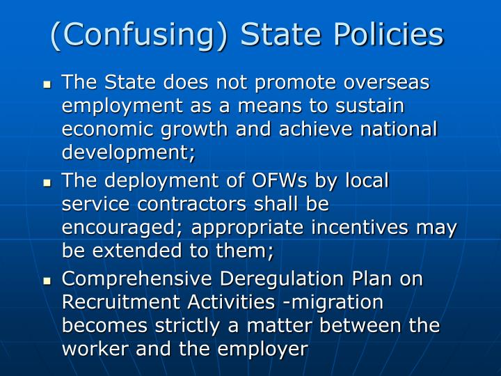 (Confusing) State Policies