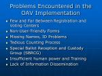 problems encountered in the oav implementation