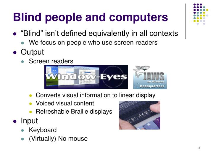 Blind people and computers