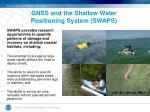 gnss and the shallow water positioning system swaps