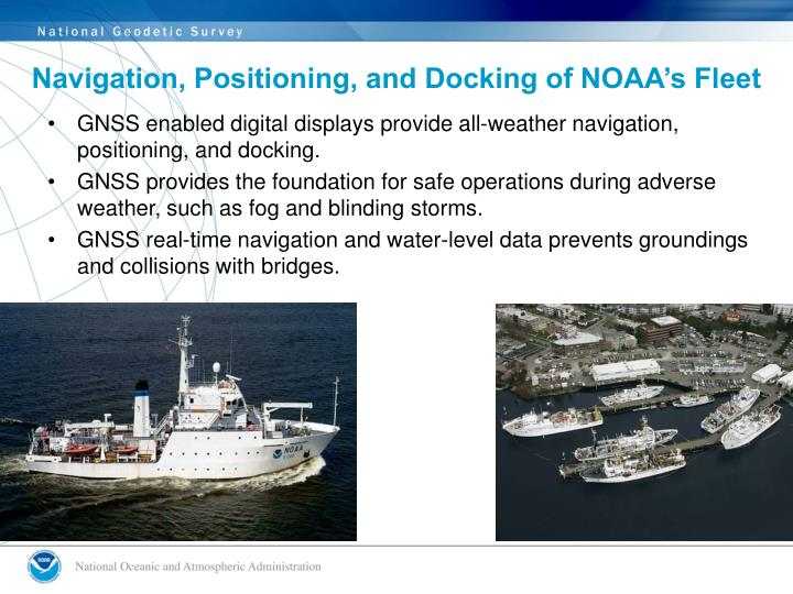 Navigation, Positioning, and Docking of NOAA's Fleet