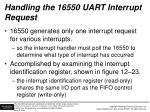 handling the 16550 uart interrupt request