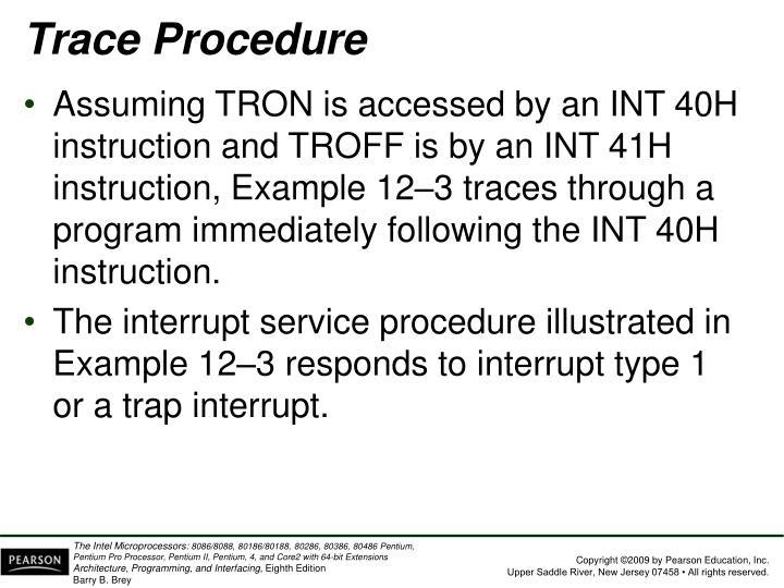 Trace Procedure