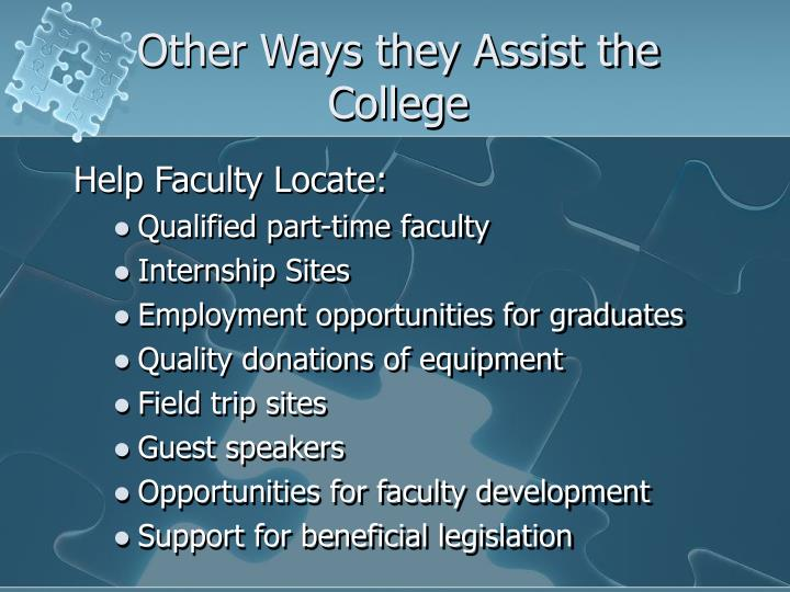 Other Ways they Assist the College