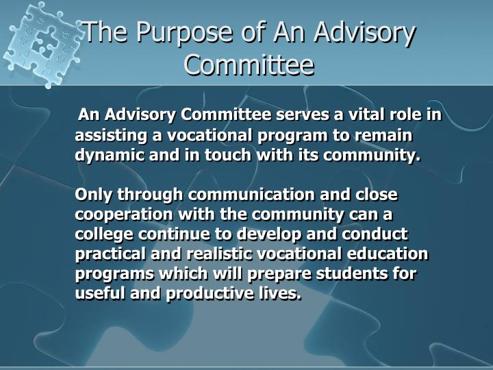 The Purpose of An Advisory Committee