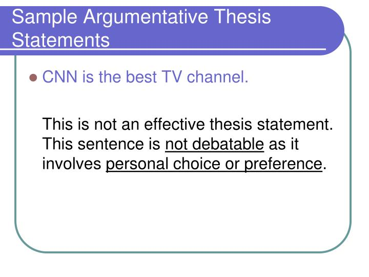 Sample Argumentative Thesis Statements
