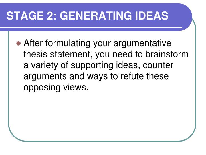 STAGE 2: GENERATING IDEAS