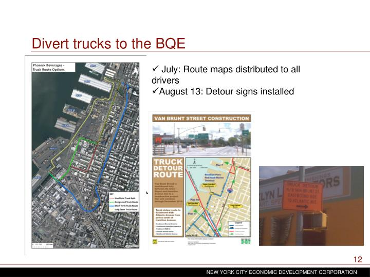 Divert trucks to the BQE