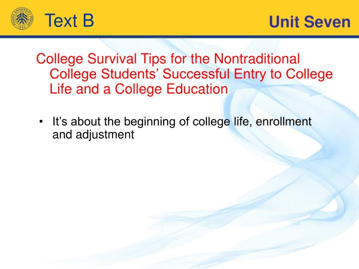 It's about the beginning of college life, enrollment and adjustment