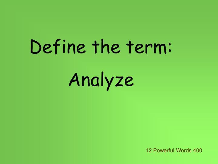 Define the term: