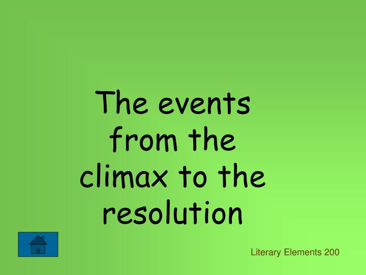 The events from the climax to the resolution
