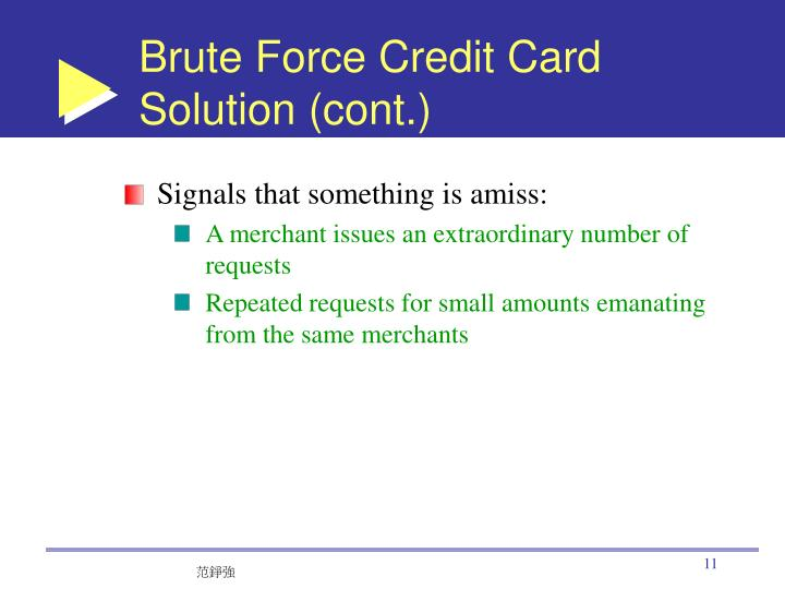 Brute Force Credit Card Solution (cont.)