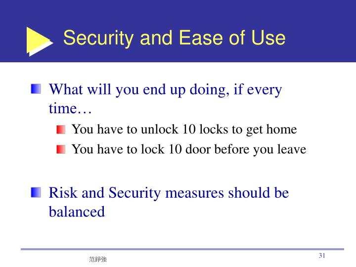 Security and Ease of Use