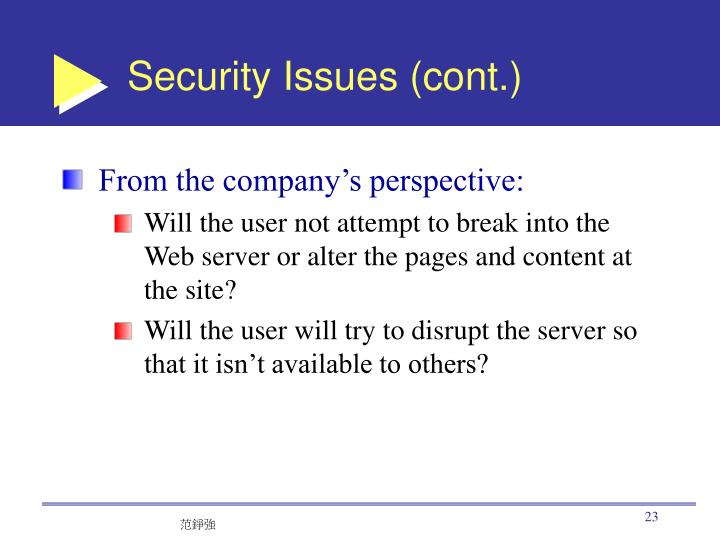 Security Issues (cont.)