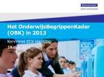 het onderwijsbegrippenkader obk in 20131