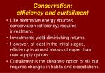 conservation efficiency and curtailment