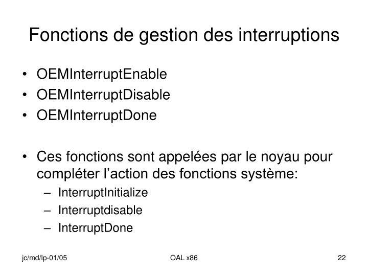 Fonctions de gestion des interruptions