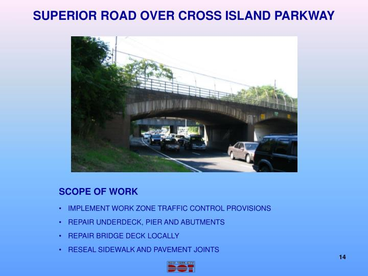 SUPERIOR ROAD OVER CROSS ISLAND PARKWAY
