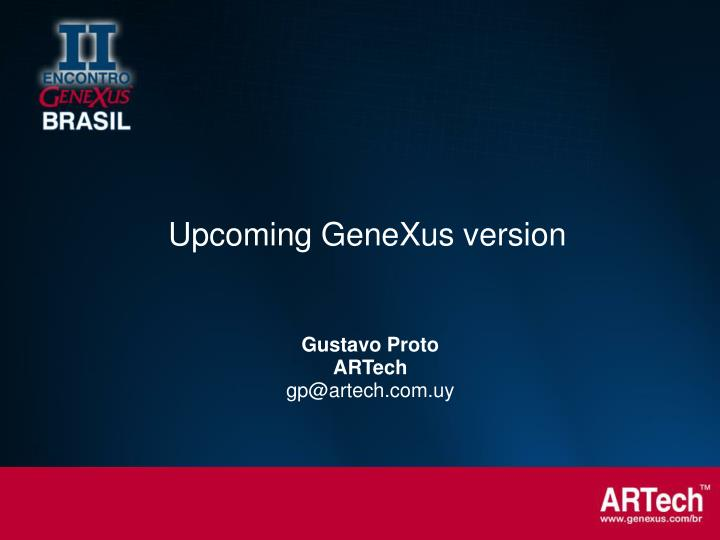 Upcoming GeneXus version