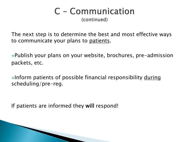 C – Communication