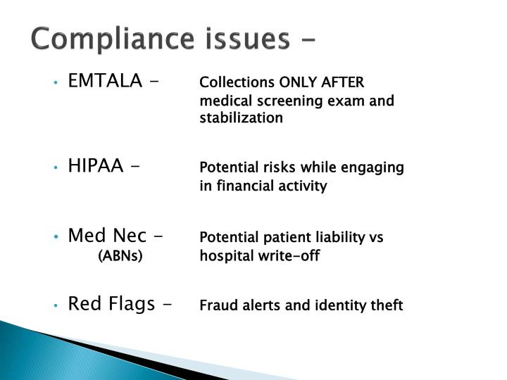 Compliance issues -