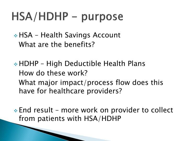 HSA/HDHP - purpose