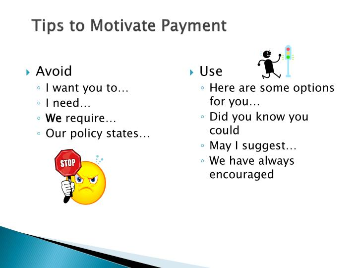 Tips to Motivate Payment
