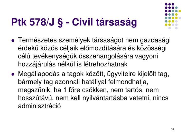 Ptk 578/J § - Civil társaság