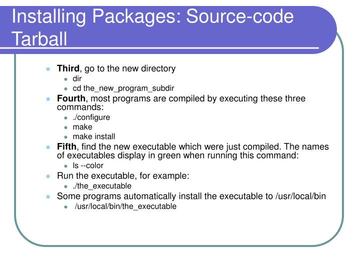 Installing Packages: Source-code Tarball