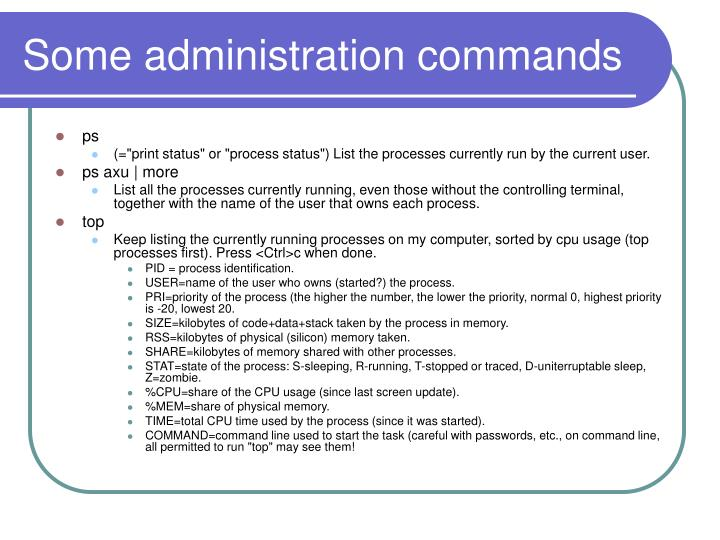 Some administration commands