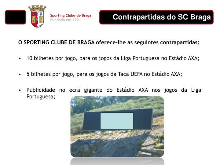 Contrapartidas do SC Braga