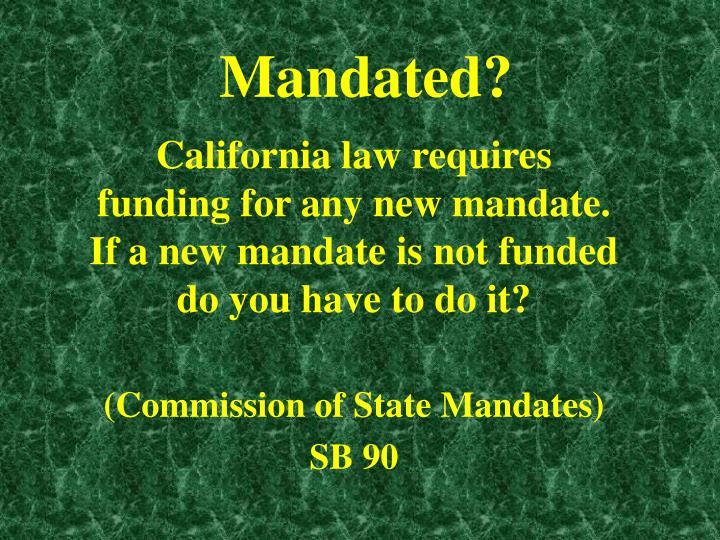Mandated?